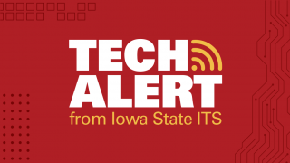 Red background with white text saying Tech Alert from Iowa State ITS