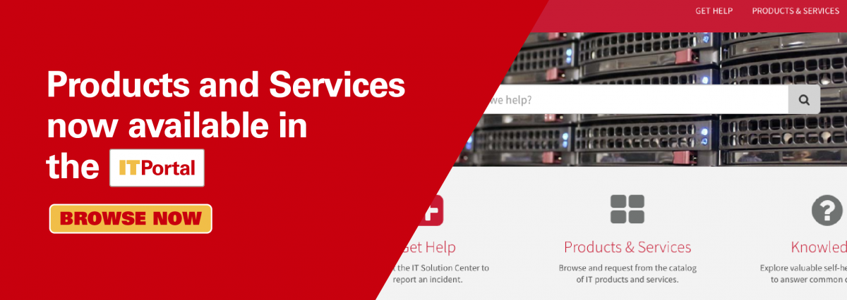Products and Services now available in the IT Portal